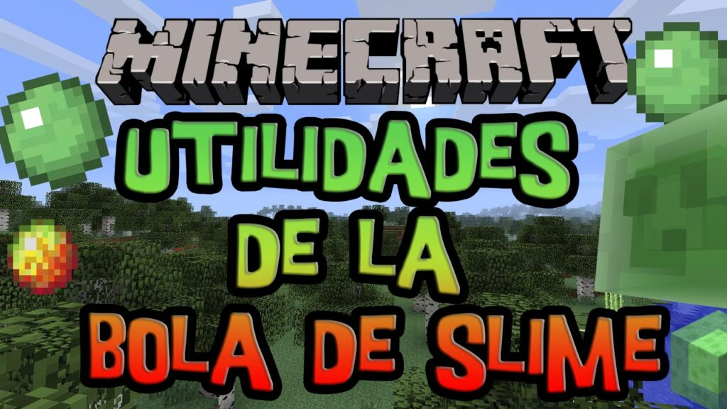 ¿Como se pueden conseguir bolas de Slime en Minecraft?