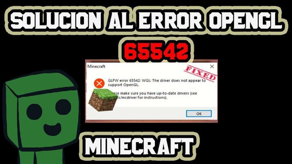 ¿Cómo solucionar Error OpenGL en Minecraft?